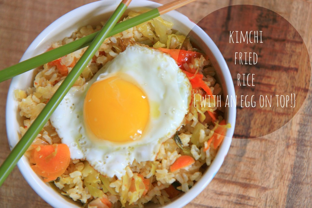 Kimchi Fried Rice {with an egg on top}   greens & chocolate