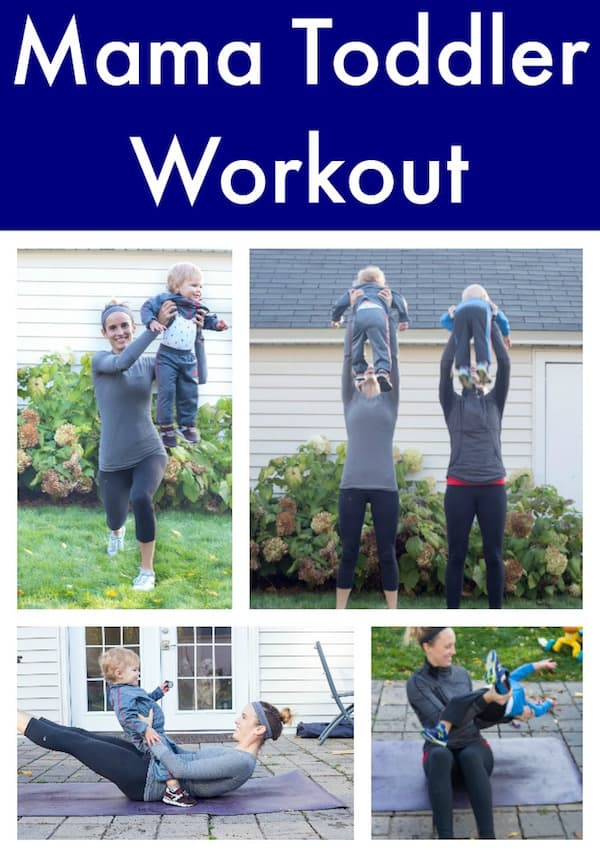 Mama Toddler Workout