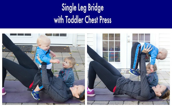 Single Leg Bridge with Toddler Press